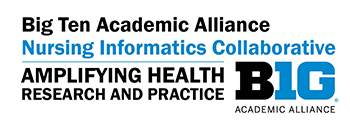 Big Ten Academic Alliance Nursing Informatics Collaborative