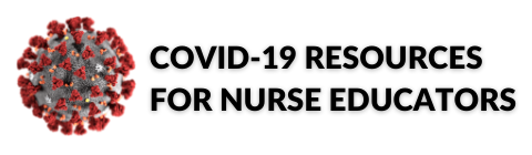 COVID-19 virus with text COVID-19 Resources for Nurse Educators