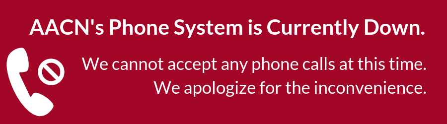 AACN's phone system is down warning
