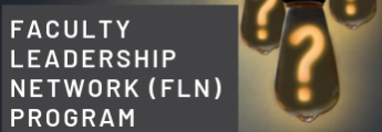 Faculty Leadership Network (FLN) Program