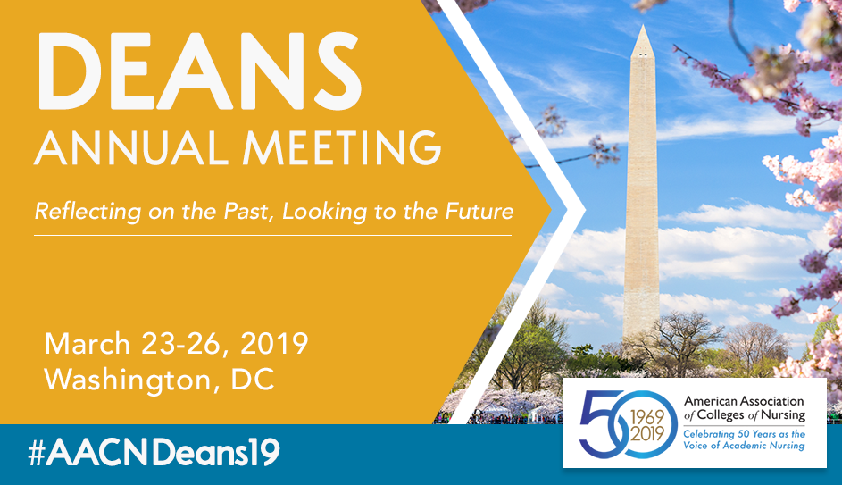 2019 AACN Deans Annual Meeting (formerly Spring Annual Meeting)