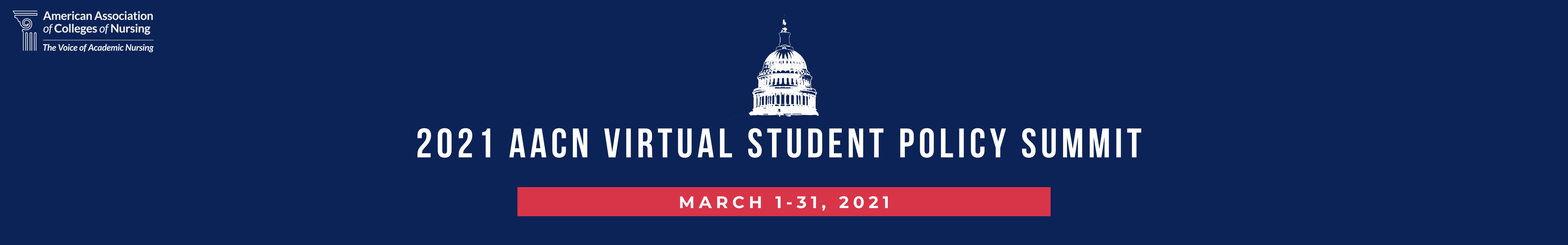 2021 AACN Virtual Student Policy Summit. March 1-31, 2021. The AACN logo is in top-left corner.