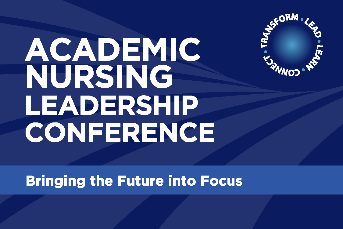 2021 Academic Nursing Leadership Conference - October 30 - November 1, 2021 - Washington, DC
