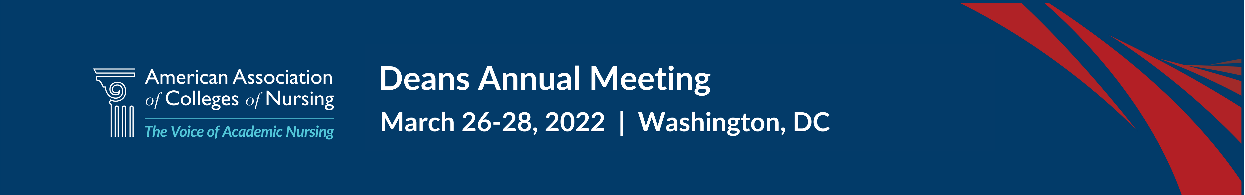 The 2022 Deans Annual Meeting. March 26-28, 2022. Washington DC