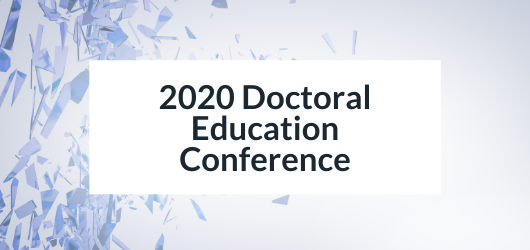 Decorative image with text - 2020 Doctoral Education Conference