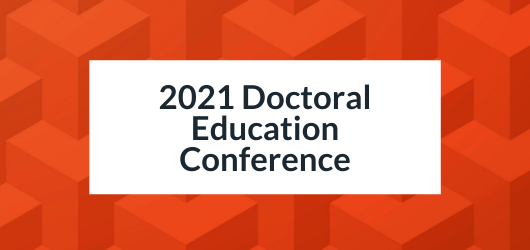 Decorative Image with text - 2021 Doctoral Education Conference